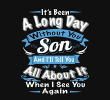 It's been A Long Day Without you - Son - And I'll Tell You All About It When I See You Again Womens Fitted T-Shirt