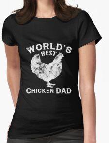 World's Best Chicken Dad Womens Fitted T-Shirt