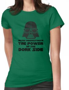 Power of the Dork Side Womens Fitted T-Shirt