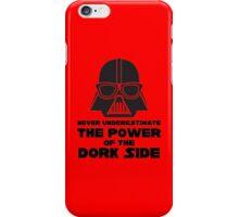 Power of the Dork Side iPhone Case/Skin