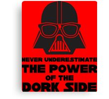 Power of the Dork Side Canvas Print