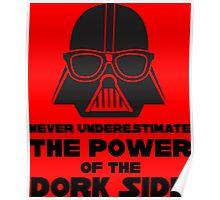 Power of the Dork Side Poster