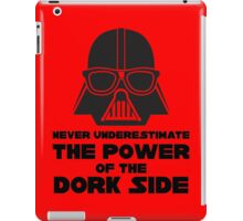 Power of the Dork Side iPad Case/Skin