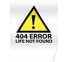 404 Error : Life Not Found Poster