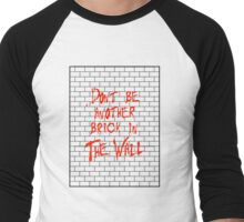 Another Brick In The Wall Men's Baseball ¾ T-Shirt