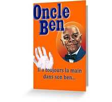 Oncle Ben (Uncle Ben's Parody) Greeting Card