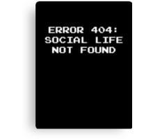 404 Error : Social Life Not Found Canvas Print