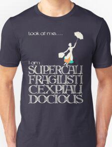 Mary Poppins - Supercalifragilisticexpialidocious v2 Unisex T-Shirt