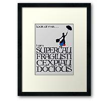 Mary Poppins - Supercalifragilisticexpialidocious Framed Print