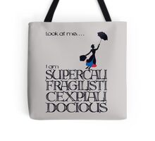 Mary Poppins - Supercalifragilisticexpialidocious Tote Bag