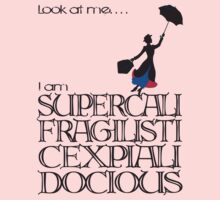 Mary Poppins - Supercalifragilisticexpialidocious Kids Clothes