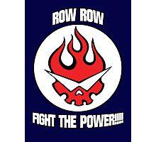 Gurren Lagann - Row Row Fight The Power!!!! Photographic Print