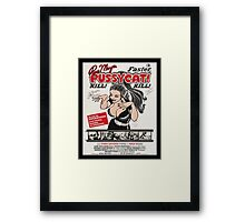 kill! kill! Framed Print