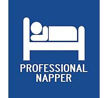 PROFESSIONAL NAPPER Photographic Print