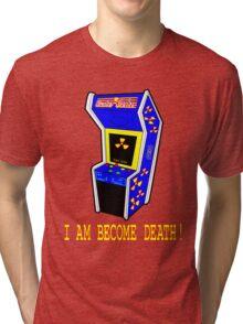 I AM BECOME DEATH Tri-blend T-Shirt
