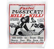 faster pussycat kill! kill! Poster