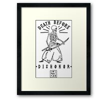 Death Before Dishonor Framed Print