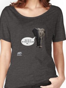 Help me!!! My tusks are killing me..... Women's Relaxed Fit T-Shirt