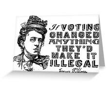 Emma Goldman On Voting Greeting Card
