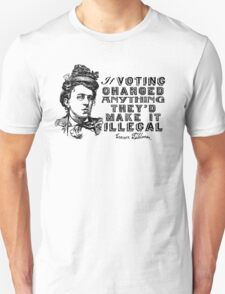 Emma Goldman On Voting T-Shirt