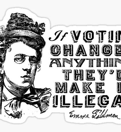 Emma Goldman On Voting Sticker