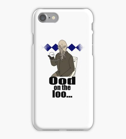 Ood on the loo...  iPhone Case/Skin