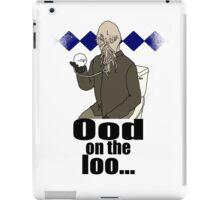 Ood on the loo...  iPad Case/Skin
