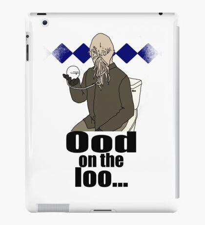 Ood on the loo...  iPad Case/Skin