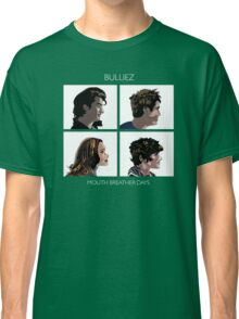 Mouth Breather Days Classic T-Shirt