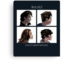 Mouth Breather Days Canvas Print