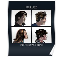 Mouth Breather Days Poster