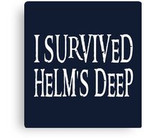 I Survived Helm's Deep Canvas Print