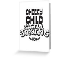Cheeky Child Greeting Card