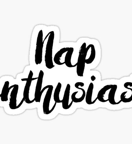 Nap Enthusiast Sticker
