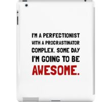 Procrastinator Awesome iPad Case/Skin