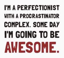 Procrastinator Awesome Kids Clothes