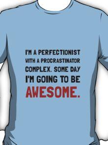Procrastinator Awesome T-Shirt