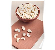 Raw cashew nuts for vegetarian food Poster