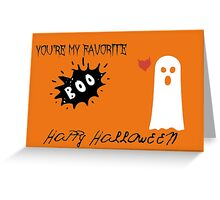 You're My Favorite Boo - Happy Halloween Greeting Card