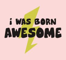 I Was Born Awesome One Piece - Long Sleeve
