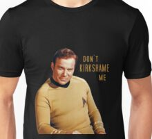 Don't Kirkshame Shatner Unisex T-Shirt