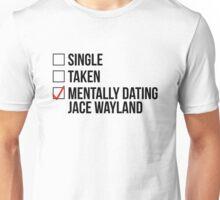 MENTALLY DATING JACE WAYLAND Unisex T-Shirt
