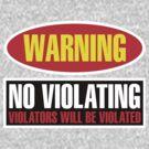 No Violating by David Ayala