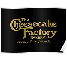 The Cheesecake Factory - Gold Bakery Variant Poster