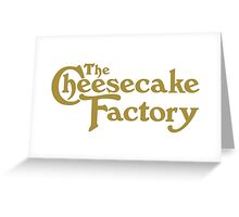 The Cheesecake Factory Greeting Card