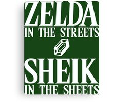 Zelda in the streets, Sheik in the sheets. Canvas Print