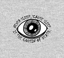 Never Sleep Eye Pullover