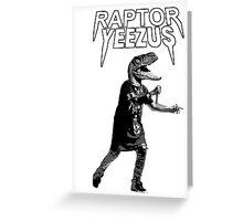 Raptor Yeezus  Greeting Card