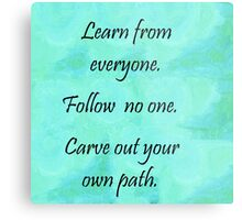 Carve Out Your Own Path Metal Print