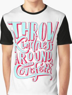 Throw Kindness Graphic T-Shirt